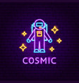 cosmic neon label vector image
