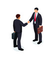 isometric businessmen shake hands isolated vector image