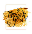 thank you day text on acrylic gold background vector image vector image