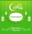 beautiful ramadan kareem 2018 background vector image