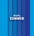 hello summer white text on abstract blue wave vector image vector image