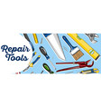 repair tools banner in hand drawn style vector image vector image