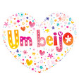 Um beijo a kiss in brazilian portuguese vector image