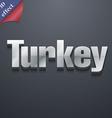 Turkey icon symbol 3D style Trendy modern design vector image vector image