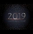 black happy new years banner golden text 2019 vector image vector image