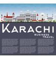 Karachi Skyline with Gray Landmarks vector image vector image