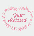 lettering text just married and pink wreath vector image vector image