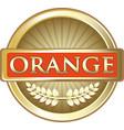 orange fruit gold label vector image vector image