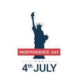 statue liberty independence day celebration 4th vector image