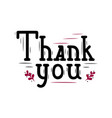 thanks lettering in black and red with decor vector image vector image
