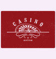 casino label logo badge emblem sign poster vector image