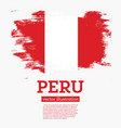 peru flag with brush strokes vector image vector image