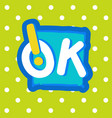 Ok sticker chat message label icon colorful