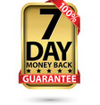 7 day 100 money back guarantee golden sign vector image vector image