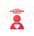april is national volunteer month holiday concept vector image vector image