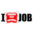 I hate job shout symbol of hatred and antipathy vector image vector image