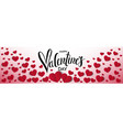 valentine s day background with red hearts vector image