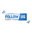 social media tag follow us isolated web element vector image vector image