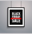 black friday sale poster in frame hanging on wall vector image vector image