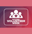 national volunteer week holiday concept template vector image vector image