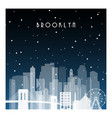 winter night in brooklyn night city in flat style vector image vector image