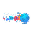 world translate language tanslation service vector image