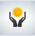 hands protecting holding sun icon vector image