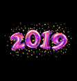 new year 2019 celebration pink foil balloons vector image vector image