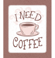 hand drawn coffee lettering banner with brown vector image