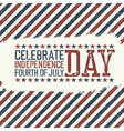 greeting card for fourth july holiday vector image vector image
