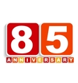 Eighty Five 85 Years Anniversary Label Sign for vector image vector image