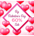 Big Valentines day Sale 60 percent discounts with vector image vector image