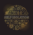 self isolation concept round golden outline vector image vector image