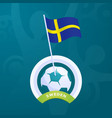 sweden flag pinned to a soccer ball european vector image vector image