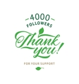 Thank you 4000 followers card ecology vector image vector image