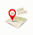 Map red pointer with my car design vector image vector image