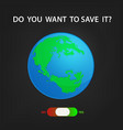 save earth background vector image