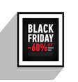 black friday sale poster sale 60 off sitewide vector image