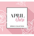 design banner with lettering april is here logo vector image vector image