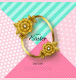 happy easter background with golden frame and vector image vector image