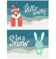 hello winter let it snow bright snowy postcard vector image vector image