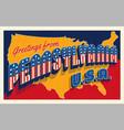 july 4th pennsylvania usa retro travel postcard vector image vector image