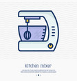kitchen mixer thin line icon vector image vector image