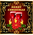 Christmas card background candle flower glasses vector image vector image