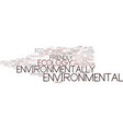 environmentally word cloud concept vector image vector image