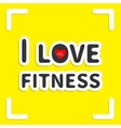 I love fitness text with heart sign on yellow vector image vector image