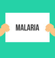 man showing paper malaria text vector image vector image