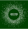new year 2019 card confetti creen background vector image