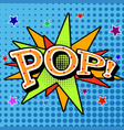 pop art comic bubbles design vector image vector image