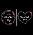 valentines day card design set heart frame vector image